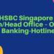HSBC Singapore – MainHead Office – Online Banking-Hotline